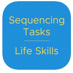 Sequencing Tasks: Life Skills